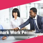 How to acquire a Denmark Work Permit